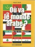Hasni Abidi - Où va le monde arabe ? - Les enjeux de la transition.