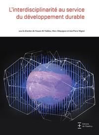Hassan Ait Haddou et Marc Méquignon - L'interdisciplinarité au service du développement durable.
