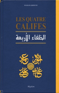 Hassan Amdouni - Les quatre Califes.