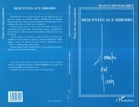 Hassan Benghabrit - Descentes aux miroirs.