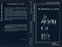 Hassan Benghabrit - Du silence à la nuit.