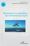 """Hassan Faouzi et Mimoun Hillali - Gouvernance et """"branding"""" des territoires touristiques."""