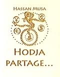 Hassan Musa - Hodja partage....