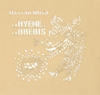 Hassan Musa - La hyène et la brebis.
