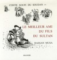 Hassan Musa - Le meilleur ami du fils du sultan.