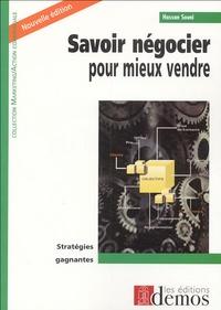 Hassan Souni - Savoir négocier pour mieux vendre.