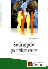 Hassan Souni - Savoir négocier pour mieux vendre - Vision pluriculturelle face à la mondialisation.