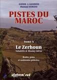 Hassan Yamani - Pistes du Maroc - Tome 10, Le Zerhoun, Volubilis et Moulay Idriss.