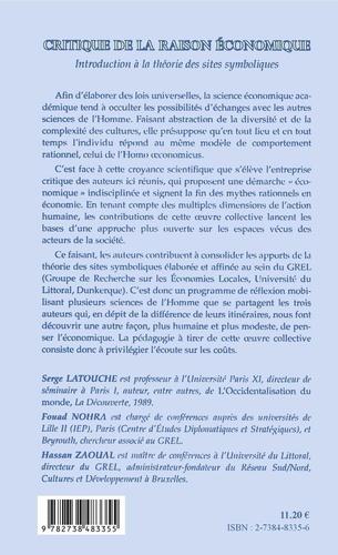 CRITIQUE DE LA RAISON ECONOMIQUE.. Introduction à la théorie des sites symboliques