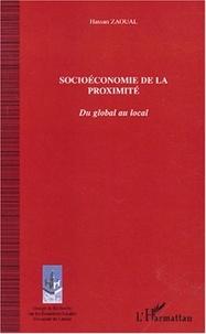 Hassan Zaoual - Socioéconomie de la proximité - Du global au local.