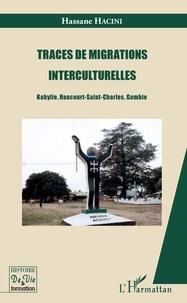 Traces de migrations interculturelles - Kabylie, Haucourt-Saint-Charles, Gambie.pdf