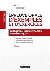 Hassina Ketrane et Laëtitia Elineau - Epreuve orale d'exemples et d'exercices Agrégation interne/CAERPA mathématiques.