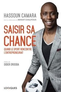Hassoun Camara et Benoit Chalifoux - Saisir sa chance - Quand le sport rencontre l'entrepreneuriat.