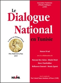 Hatem M'rad - Le Dialogue National en Tunisie - Prix Nobel de la Paix 2015.