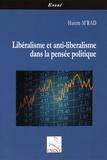 Hatem M'rad - Libéralisme et anti-libéralisme dans la pensée politique.