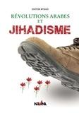 Hatem M'rad - Révolutions arabes et Jihadisme - Essai politique.
