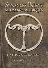 Hathuwolf Harson - Symboles Païens Germano-Nordiques.
