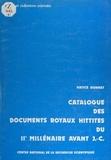 Hatice Gonnet - Catalogue des documents royaux hittites du 2e millénaire avant J.C..