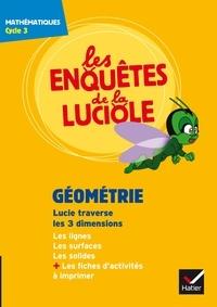 Hatier - Géométrie : Lucie traverse les 3 dimensions - Mathématiques cycle 3. 1 DVD