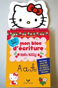 Coachingcorona.ch Hello Kitty, mon bloc d'écriture 6-7 ans (CP) - Un livre avec 90 modèles de lettres et chiffres fléchés Image