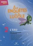 Hatier - L'eau - Sciences cycle 3. 1 DVD