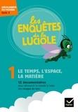 Hatier - Le temps, l'espace, la matière - Découverte du monde Cycle 2. 1 DVD