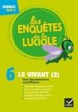 Hatier - Le vivant (2) - Sciences Cycle 3. 1 DVD