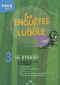 Hatier - Le vivant - Sciences cycle 3. 1 DVD