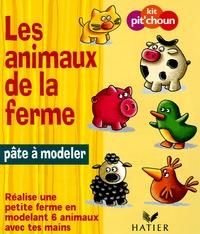 Les animaux de la ferme- Réalise une petite ferme en modelant 6 animaux avec tes mains -  Hatier |