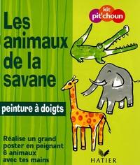 Hatier - Les animaux de la savane - Réalise un grand poster en peignant 6 animaux avec tes doigts.