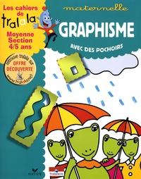Hatier - Les cahiers de Tralala moyenne section 4-5 ans - Graphisme avec des pochoirs.