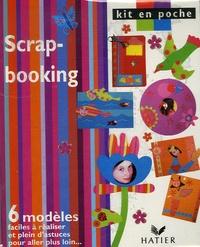 Hatier - Scrap-booking - 6 modèles faciles à réaliser et plein d'astuces pour aller plus loin....