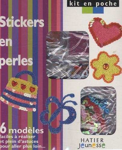 Hatier - Stickers en perles - 6 modèles faciles à réaliser et plein d'astuces pour aller plus loin.