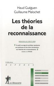 Haud Gueguen et Guillaume Malochet - Les théories de la reconnaissance.