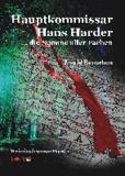 Hauptkommissar Hans Harder ... die Summe aller Farben - Kriminalroman.