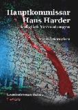Hauptkommissar Hans Harder ... lediglich Vermutungen - Kriminalroman.