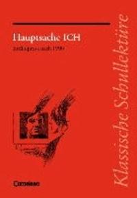 Hauptsache ICH. Texte und Materialien - Erzählprosa nach 1990.