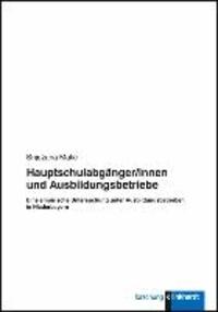 Hauptschulabgänger/innen und Ausbildungsbetriebe - Eine empirische Untersuchung unter Ausbildungsbetrieben in Niederbayern.