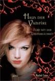 Haus der Vampire 08. Flirt mit der Unsterblichkeit.