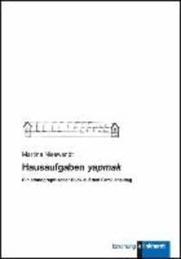 Hausaufgaben yapmak - Ein ethnographischer Blick auf den Familienalltag.