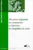 Haut Comité de santé publique - Allocation régionale des ressources et réduction des inégalités de santé.