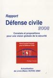 Haut comité défense civile - Rapport Défense civile 2008 - Constats et propositions pour une vision globale de la sécurité.