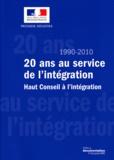 Haut Conseil à l'intégration - 20 ans au service de l'intégration (1990-2010) - Haut Conseil à l'intégration.