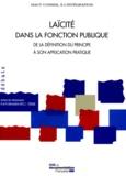 Haut Conseil à l'intégration - Laïcité dans la fonction publique - De la définition du principe à son application.