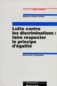 LUTTE CONTRE LES DISCRIMINATIONS. Faire respecter le principe dégalité : rapport au Premier ministre.pdf