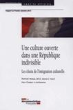 Haut Conseil à l'intégration - Une culture ouverte dans une République indivisible - Les choix de l'intégration culturelle.