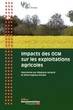 Haut Conseil Biotechnologies et Stéphane Lemarié - Impacts des OGM sur les exploitations agricoles.