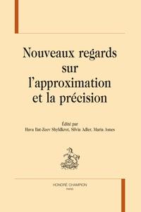 Hava Bat-Zeev Shyldkrot et Silvia Adler - Nouveaux regards sur l'approximation et la précision.