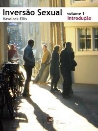 Havelock Ellis - Inversão Sexual: 1. Introdução.