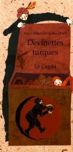 Hawa Altuntas et Elsa Huet - Devinettes turques.